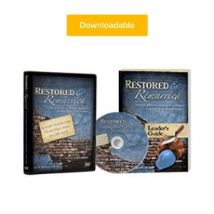 Restored & Remarried Leaders Guide and 8 Downloadable Sessions + 1 Leaders Guide Session